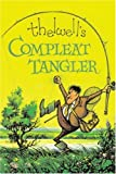 Thelwell's Compleat Tangler, Norman Thelwell, 0413774627