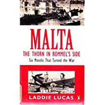 Malta The Thorn In Rommels Side