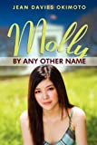 img - for Molly by Any Other Name book / textbook / text book