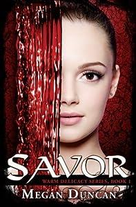 Savor by Megan Duncan (2011-09-23)