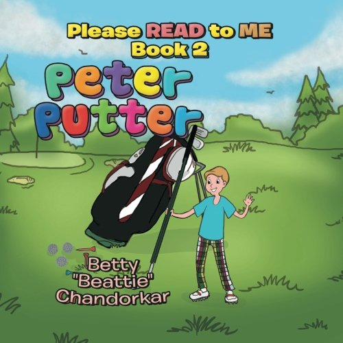 Peter Putter: Please Read to Me Book 2 PDF