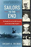 Sailors to the End, Gregory A. Freeman, 0060936908