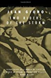 Two Riders of the Storm, Jean Giono, 0720611598