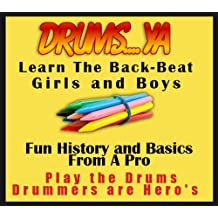 Drums Ya,Learn The back Beat, Kids Learn How to play drums