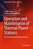 img - for Operation and Maintenance of Thermal Power Stations: Best Practices and Health Monitoring (Energy Systems in Electrical Engineering) book / textbook / text book