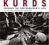 img - for Kurds: Through the photographer's lens book / textbook / text book