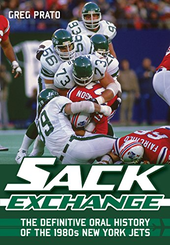 Sack Exchange: The Definitive Oral History of the 1980s New York Jets (Most Popular Soccer Players In The World)
