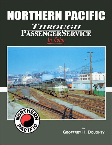 Northern Pacific Through Passenger Service in Color