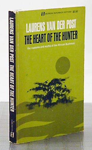 Heart of the Hunter - Van Der Post L