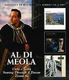 Al Di Meola - Cielo E Terra/Soaring Through A Dream/Tirami Su by Al Di Meola (2009-05-12)