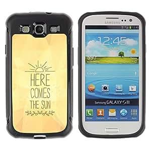 Suave TPU GEL Carcasa Funda Silicona Blando Estuche Caso de protección (para) Samsung Galaxy S3 III I9300 / CECELL Phone case / / here comes the sun yellow lyrics text /