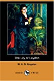The Lily of Leyden, W. H. G. Kingston, 140658374X