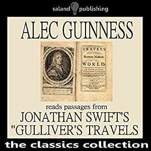 Alec Guinness Reads Passages from Johnathan Swift's 'Gulliver's Travels' Audiobook