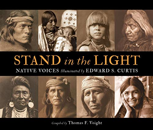 Stand in the Light: Native Voices Illuminated by Edward S. ()