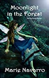 Moonlight in the Forest - FeyTerrah Series Book 3