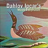 Ipcar's Maine Alphabet, Dahlov Ipcar, 1934031879