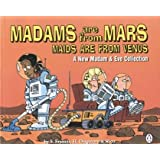 Madam and Eve: Madams are from Mars, Maids are from Venus