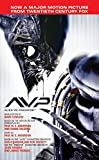 AVP: Alien vs. Predator: The Movie Novelization