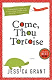 Image of Come, Thou Tortoise