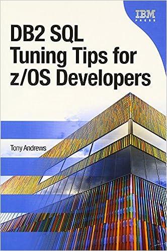 DB2 SQL Tuning Tips for z/OS Developers (IBM Press