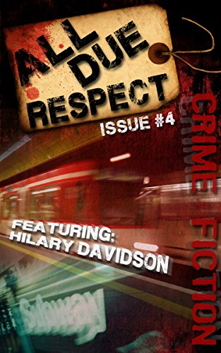All Due Respect Issue 4