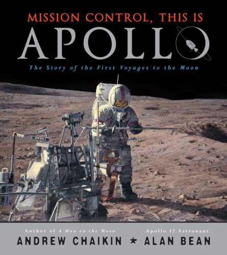 Mission Control, This is Apollo: The Story of the First Voyages to the Moon pdf epub