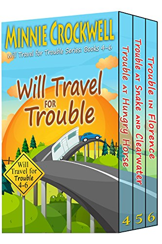 Will Travel for Trouble Series Boxed Set (Books 4-6) (Will Travel)