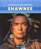 Shawnee (Spotlight on Native Americans)