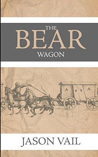The Bear Wagon (A Stephen Attebrook mystery Book 7)