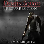 Resurrection: Demon Squad, Book 2 | Tim Marquitz