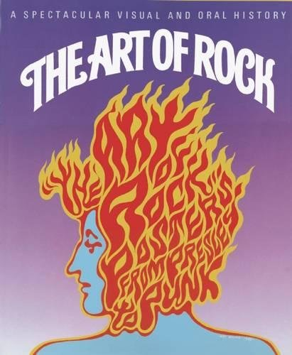 The Art of Rock: Posters from Presley to -