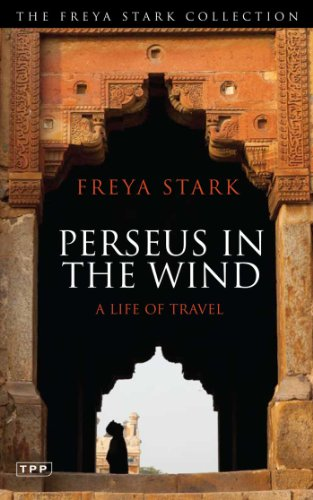Perseus in The Wind: A Life of Travel (Tauris Parke Paperbacks)