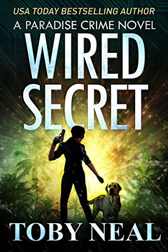 [B.e.s.t] Wired Secret (Paradise Crime Book 7) [D.O.C]