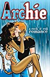 Archie: A Rock & Roll Romance (Archie & Friends All-Stars)