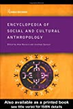 Encyclopedia of Social and Cultural Anthropology (Routledge World Reference)