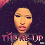 Pink Friday: Roman Reloaded ... the Re-Up - Nicki Minaj