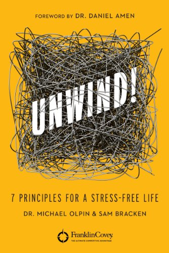 Unwind!: 7 Principles for a Stress-Free Life by Brilliance Audio