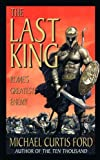 Download The Last King: Rome's Greatest Enemy in PDF ePUB Free Online