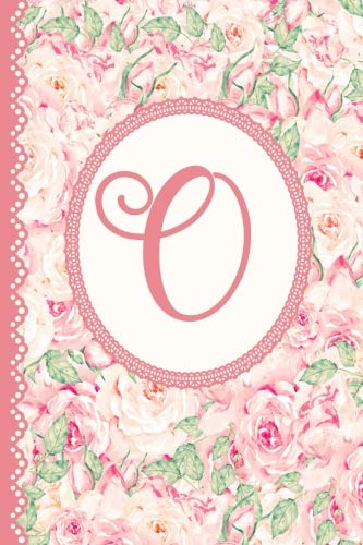 (Letter O Monogrammed Journal Vintage Rose Pink Floral Diary: Womens Name Initial Pretty Flower Monogram Blank Lined Book)
