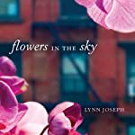 Flowers in the Sky | Lynn Joseph