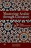 Mastering Arabic through Literature: Drama. al-Rubaa. Volume 2