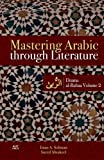 img - for Mastering Arabic through Literature: Drama. al-Rubaa. Volume 2 book / textbook / text book