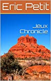 Jeux Chronicle (French Edition)