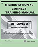 MicroStation 10 Connect Training Manual 2D Level 2