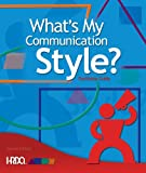 What's My Communication Style? Starter Kit, HRDQ research & Development Team, 1588542858