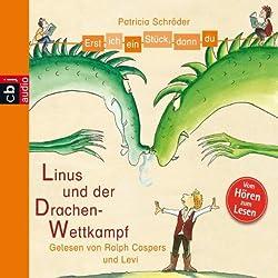 Linus und der Drachen-Wettkampf (Erst ich ein Stück, dann du)