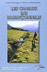 Les canaux du Briançonnais (French Edition)