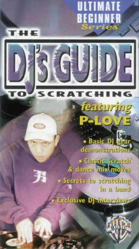 - Ultimate Beginners Series: the Dj's Guide to Scratching [VHS]