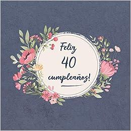 Feliz 40 Cumpleaños: El libro de firmas evento | Libro De ...