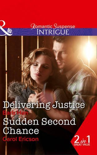 book cover of Delivering Justice / Sudden Second Chance